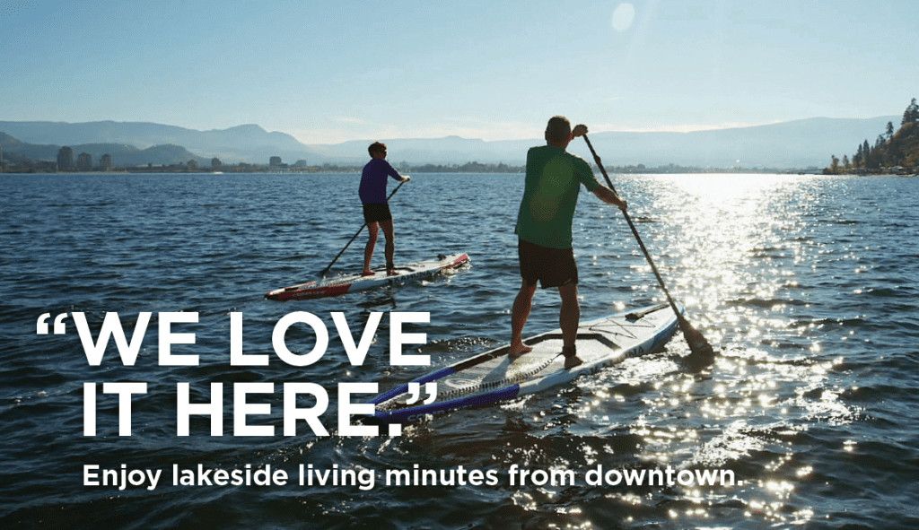west harbour ad two people paddleboarding on the okanagan lake with text exclaiming we love it here